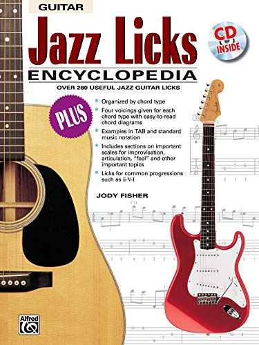 Jazz Licks Encyclopedia: Over 280 Useful Jazz Guitar Licks, Book & CD (The Ultimate Guitarist's Reference Series) (Licks Jazz Tab)