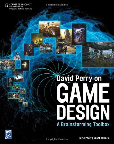 [PDF] David Perry on Game Design: A Brainstorming ToolBox Free Download | Publisher : Charles River Media | Category : Computers & Internet | ISBN 10 : 1584506687 | ISBN 13 : 9781584506683
