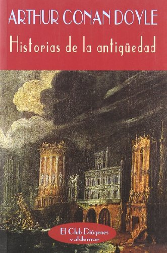 Descargar Libro Historias De La Antigüedad Arthur Conan Doyle