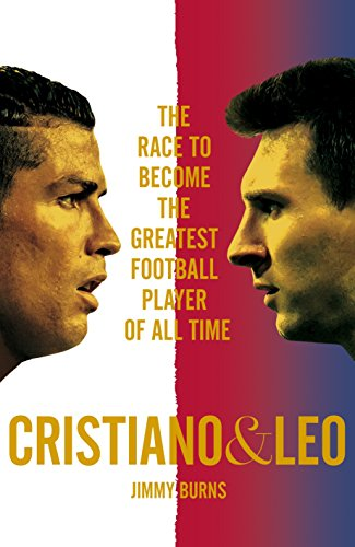 Amazon cristiano and leo the race to become the greatest cristiano and leo the race to become the greatest football player of all time by fandeluxe Choice Image