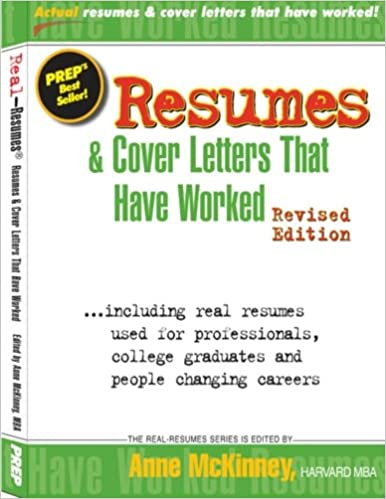 Resumes U0026 Cover Letters That Have Worked: Anne McKinney: 9781475094367:  Amazon.com: Books  Cover Letters That Worked