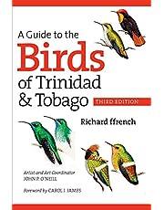 A Guide to the Birds of Trinidad and Tobago