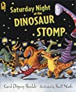 Saturday Night at the Dinosaur Stomp, by Carol Diggory Shields