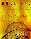 Solar Arcs, Noel Tyl, 0738700541