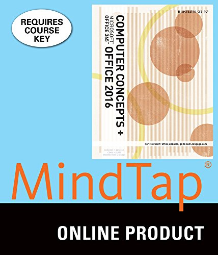 MindTap Computing for Parsons/Beskeen/Cram/Duffy/Friedrichsen/Reding's Illustrated Computer Concepts and Microsoft Office 365 & Office 2016, 1st Edition by Cengage Learning
