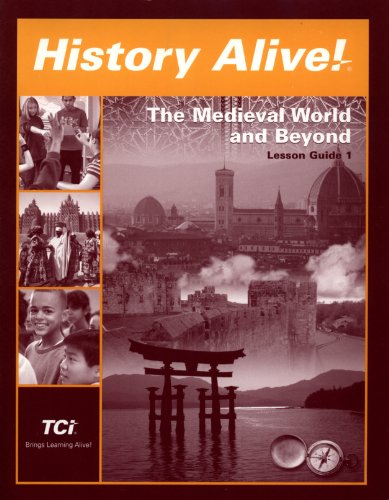 History Alive! The Medieval World and Beyond Lesson Guide 1