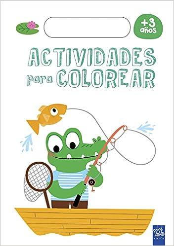ACTIVIDADES PARA COLOREAR (+3 AÃ\'OS): YOYO: 9788408179252: Amazon ...