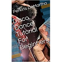 Disco Dance Tutorial For Beginners