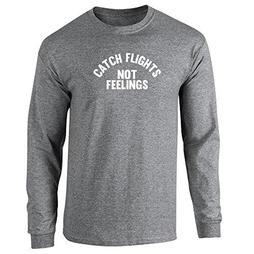 Pop Threads Catch Flights Not Feelings Long Sleeve T-Shirt by:  Amazon.co.uk: Clothing