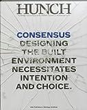 Hunch 13: Consensus, Teddy Cruz, Pi de Bruijn, Gramazio & Kohler, 905662718X