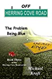 img - for Off Herring Cove Road: The Problem Being Blue book / textbook / text book