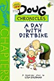 img - for Doug Chronicles: a Day with Dirtbike book / textbook / text book
