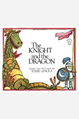 The Knight and the Dragon (Paperstar Book) Paperback