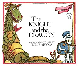 The Knight and the Dragon (Paperstar Book): Tomie dePaola ...
