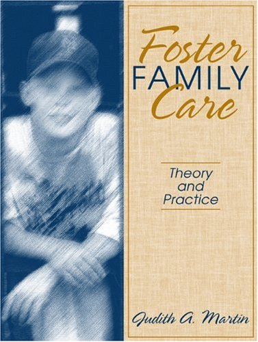 Foster Family Care: Theory and Practice
