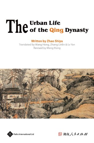 The Urban Life of the Qing Dynasty (Insight on Ancient China)
