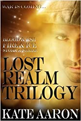 The Lost Realm Trilogy: Blood & Ash, Fire & Ice, Storm & Strike