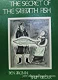 img - for The Secret of the Sabbath Fish book / textbook / text book