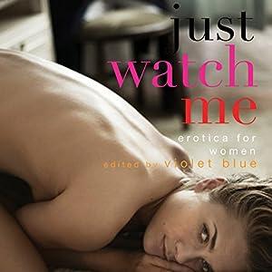 Just Watch Me Audiobook