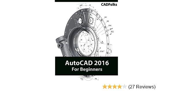 Autocad 2016 for beginners cadfolks ebook amazon fandeluxe Gallery
