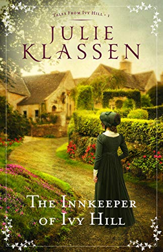 The Innkeeper of Ivy Hill (Tales from Ivy Hill Book #1) (English Laws For Women In The Nineteenth Century)