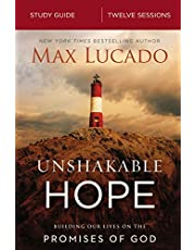 Unshakable Hope Study Guide: Building Our Lives on the Promises of God