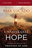 #4: Unshakable Hope Study Guide: Building Our Lives on the Promises of God