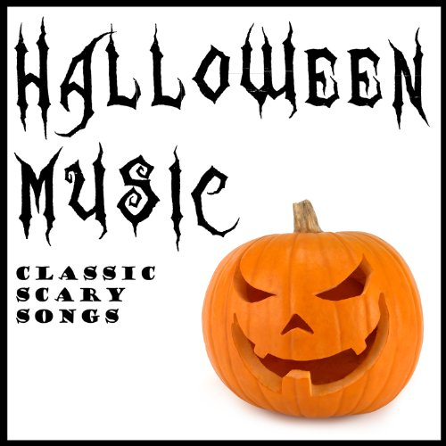 Halloween Music: Classic Scary Songs ()