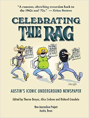Celebrating The Rag: Austin's Iconic Underground Newspaper