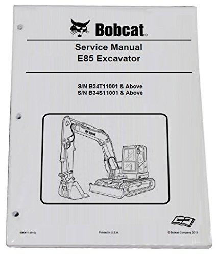 Bobcat E85 Compact Excavator Repair Workshop Service Manual - Part Number # 6990617
