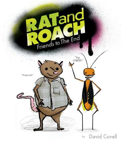 Rat & Roach Friends to the End