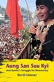 Aung San Suu Kyi and Burma's Struggle for Democracy, Bertil Lintner, 6162150151