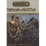 Heroes of Battle (Dungeons & Dragons d20 3.5 Fantasy Roleplaying, Rules Supplement)