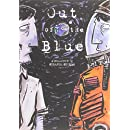 Out of the Blue: A Collection of Strange Stories