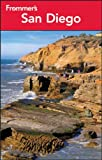 San Diego - Frommer′s Complete Guides, Mark Hiss, 1118337646
