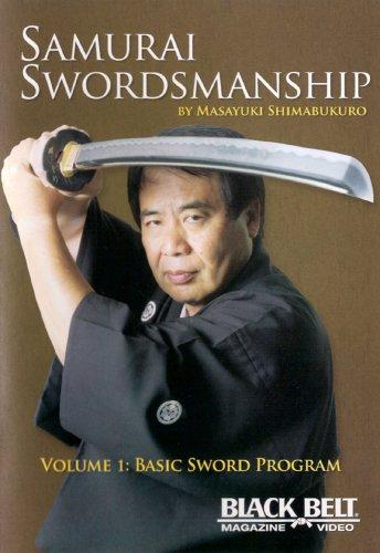 Samurai Swordmanship Vol. 1: Basic Sword Program by Masayuki Shimabukuro