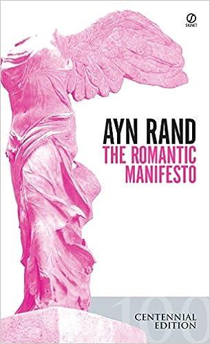 The Romantic Manifesto A Philosophy of Literature; Revised Edition