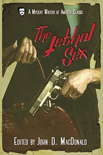 The Lethal Sex (Mystery Writers of America Presents: Classics)
