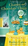 Charms and Chocolate Chips, Bailey Cates, 0451240626