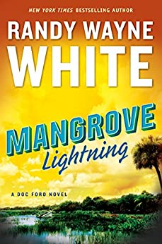 Mangrove Lightning (A Doc Ford Novel) by [White, Randy Wayne]