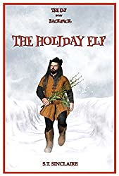 The Elf In My Backpack: The Holiday Elf