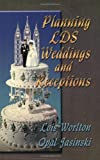 Planning LDS Weddings and Receptions, Lois F. Worlton and Opal D. Jasinski, 0882900145