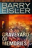Graveyard of Memories (A John Rain Novel)