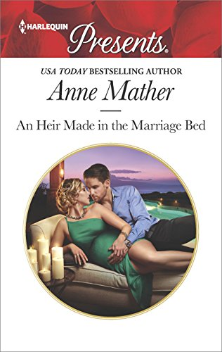 An Heir Made in the Marriage Bed (Harlequin Presents Book 3545)