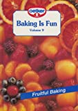 img - for Baking is Fun, Vol. 9: Fruitful Baking book / textbook / text book