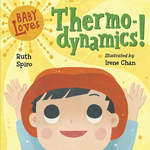 Baby Loves Thermodynamics! (Baby Loves Science)