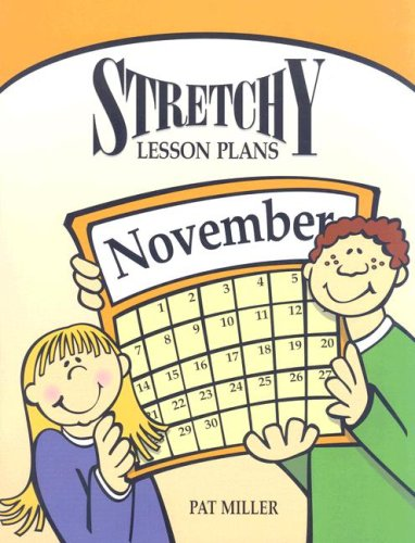Read Online Stretchy Lesson Plans: November PDF