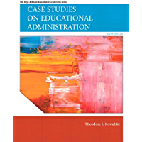 Case Studies on Educational Administration (Allyn & Bacon Educational Leadership)