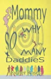 Mommy, Why So Many Daddies?, Esther Roses, 1618635123