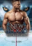 New Blood: Wolf Blades Book 1